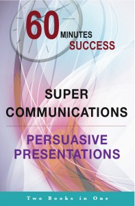 Super Communications & Persuasive Presentations