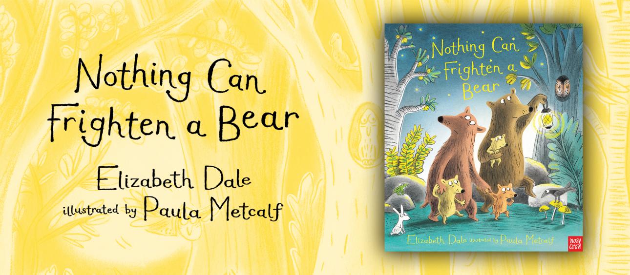 nothing-can-frighten-a-bear-elizabeth-dale-paula-metcalf-1290x564